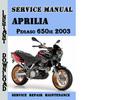 Thumbnail Aprilia Pegaso 650ie 2003 Service Repair Manual