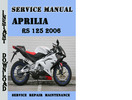 Thumbnail Aprilia RS 125 2006 Service Repair Manual