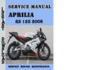 Thumbnail Aprilia RS 125 2006 Service Repair Manual