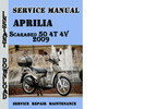 Thumbnail Aprilia Scarabeo 50 4T 4V 2009 Service Repair Manual
