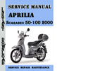Thumbnail Aprilia Scarabeo 50-100 2000 Service Repair Manual