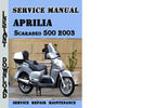 Thumbnail Aprilia Scarabeo 500 2003 Service Repair Manual