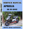 Thumbnail Aprilia SR 50 2005 Service Repair Manual
