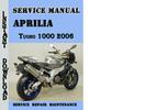 Thumbnail Aprilia Tuono 1000 2006 Service Repair Manual