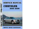 Thumbnail Chrysler 300C 2006 Service Repair Manual