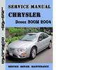 Thumbnail Chrysler Dodge 300M 2004 Service Repair Manual