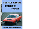 Thumbnail Ferrari 308 GT4 Service Repair Manual