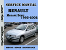 Thumbnail Renault Megane Senic 1995-2002 Service Repair Manual
