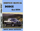 Thumbnail Dodge Ram 2004 Service Repair Manual
