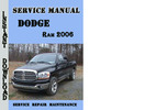 Thumbnail Dodge Ram 2006 Service Repair Manual