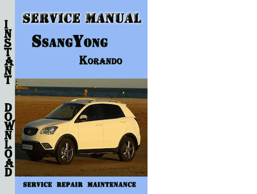 Product picture SsangYong Korando Service Repair Manual