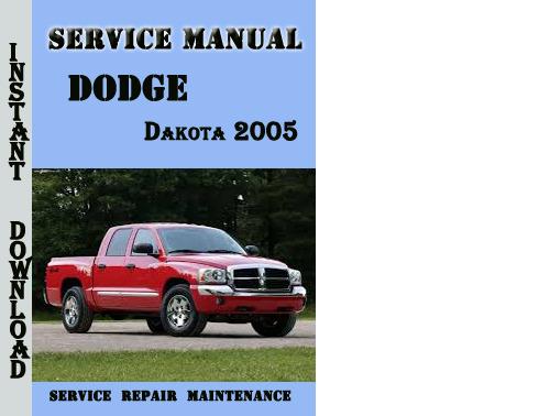 Product picture Dodge Dakota 2005 Service Repair Manual