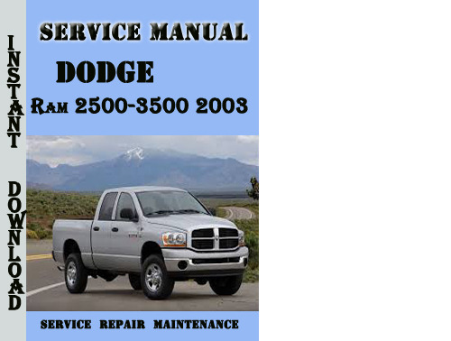 Product picture Dodge Ram 2500-3500 2003 Service Repair Manual